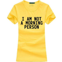 T-Shirt Pour Femme I Am Not A Morning Person - Jaune / S - T-Shirts Lazy Message