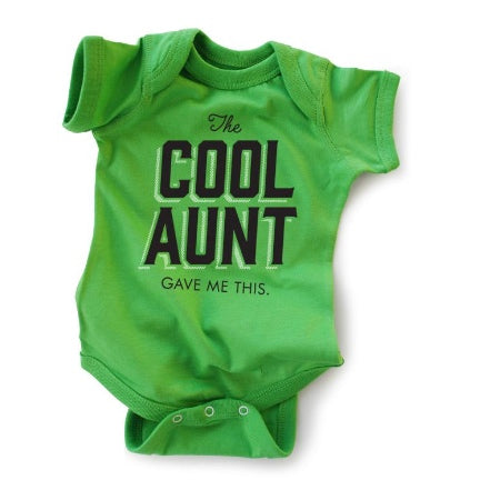 My cool aunt got me this green baby onesie