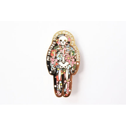 My Insides Don't Match My Outsides , Enamel Pin