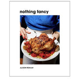 Nothing Fancy cook book