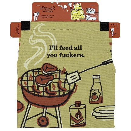 I'll Feed All You Fuckers: Apron