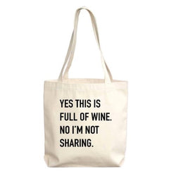yes this is full of wine tote bag in natural