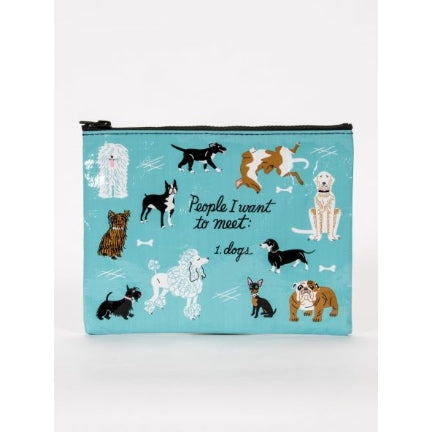 People I want to meet - Dogs. Zippered pouch