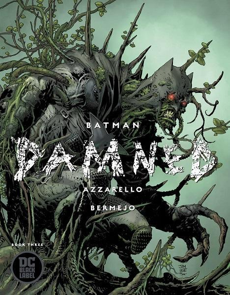 Batman Damned #3 Jim Lee Variant