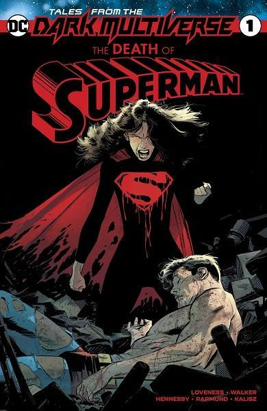Tales from the Dark Multiverse The Death of Superman #1