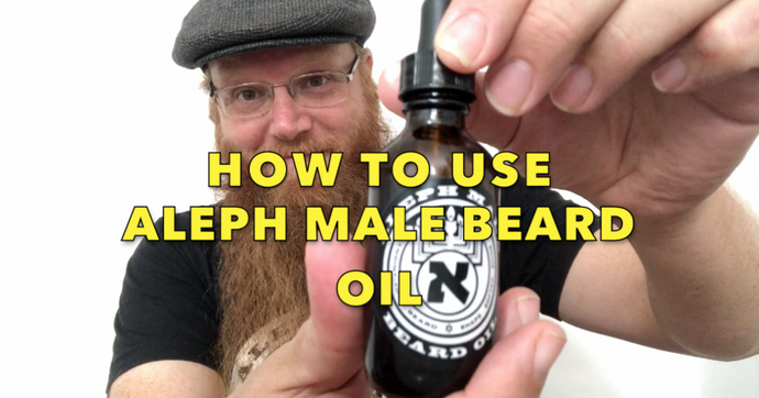 How to Use Aleph Male Beard Oil