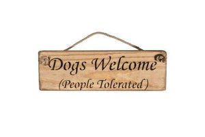 Dogs Welcome (People Tolerated)