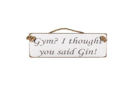 Gym? I thought you said Gin!