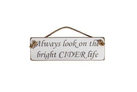 Always look on the bright CIDER life
