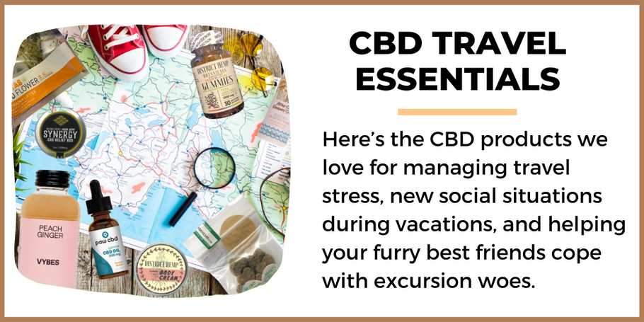 CBD Travel Essentials