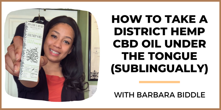 Watch The Video: How to Take CBD Oil Sublingually