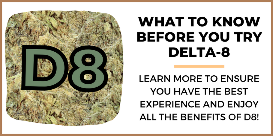 What To Know Before You Try Delta-8