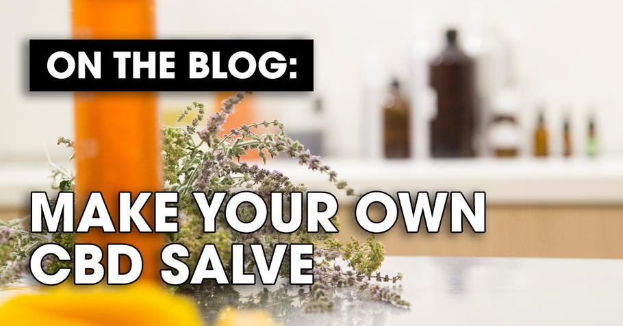 Make Your Own CBD Salve