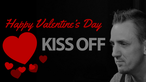 Kiss Off! Still FREE Happy VDAY <3