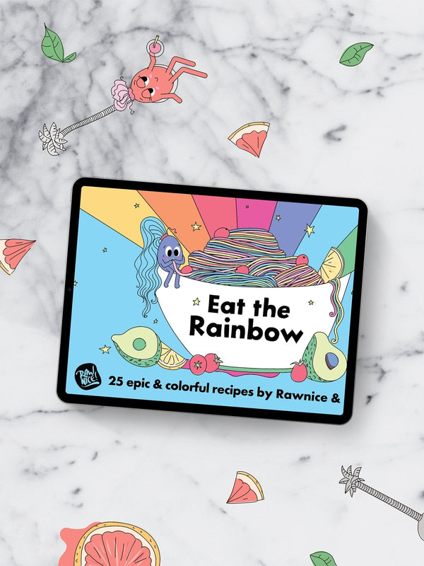 Recipe E-book: Eat The Rainbow - Rawnice