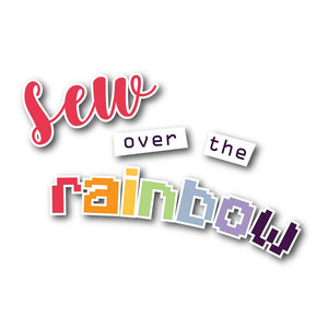 sew over the rainbow