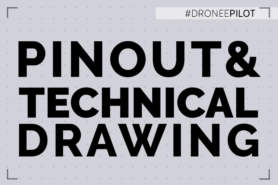 Dronee Pilot Pinout and Technical Drawing