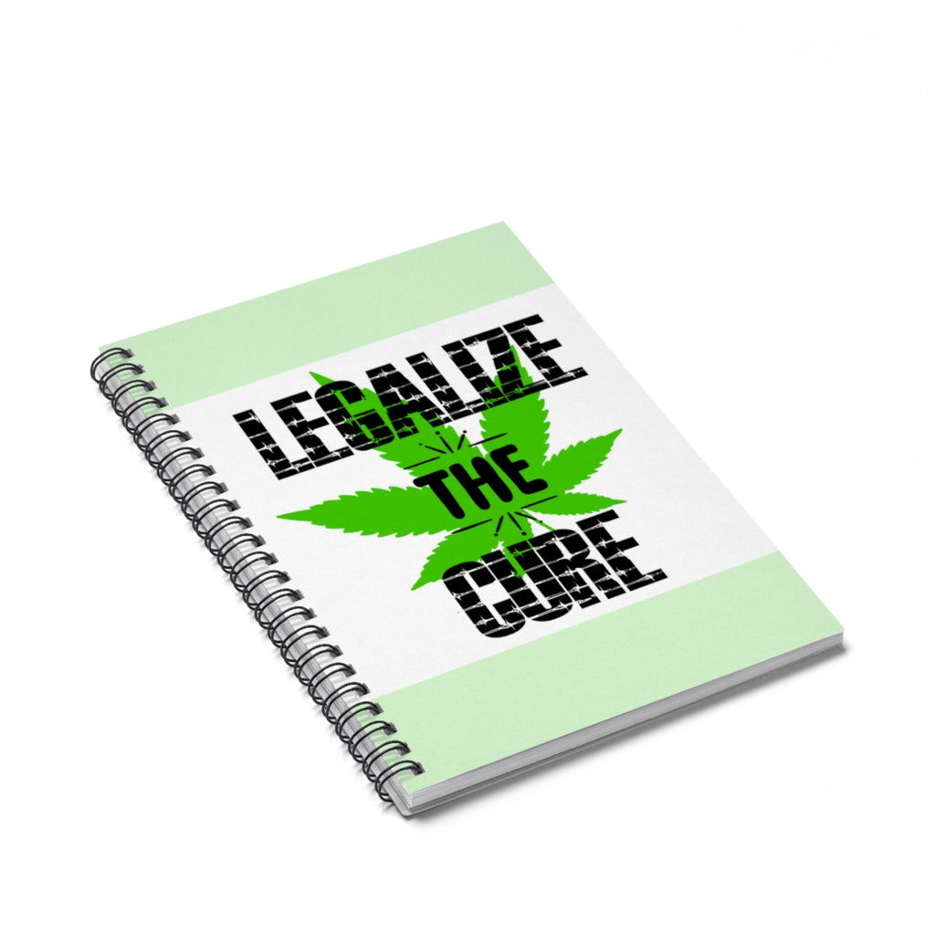Spiral Notebook - Legalize the Cure