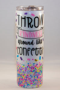 Throw Kindness Confetti