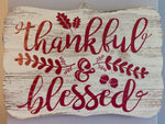 Thankful & Blessed Wall Art