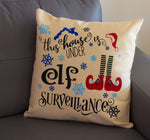 Christmas Throw Pillow. This House Is Under Elf Surveillance
