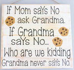 Grandma never says No, Wall Art