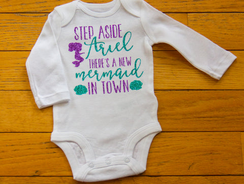 """Step Aside Ariel"" Baby body suit"