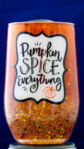Pumpkin Spice Everything 16 ounce Stemless Wine Epoxy Tumbler