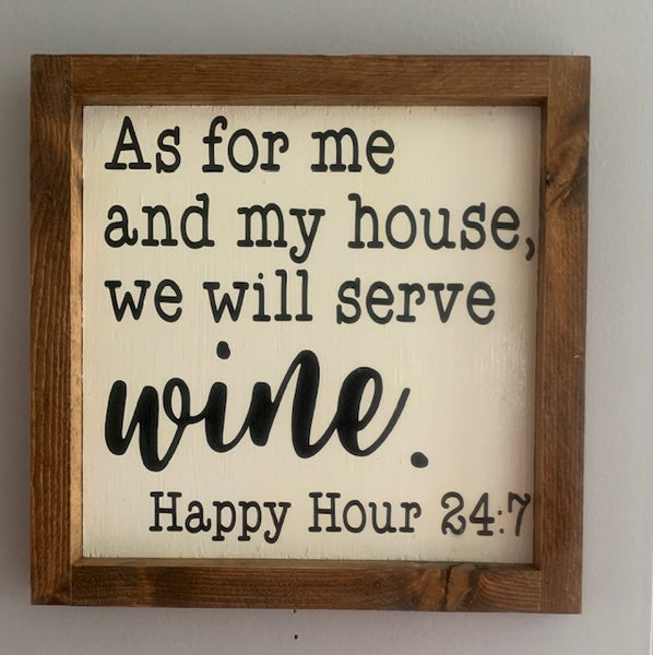 As for me and my House we will serve Wine Wall Art 10x10