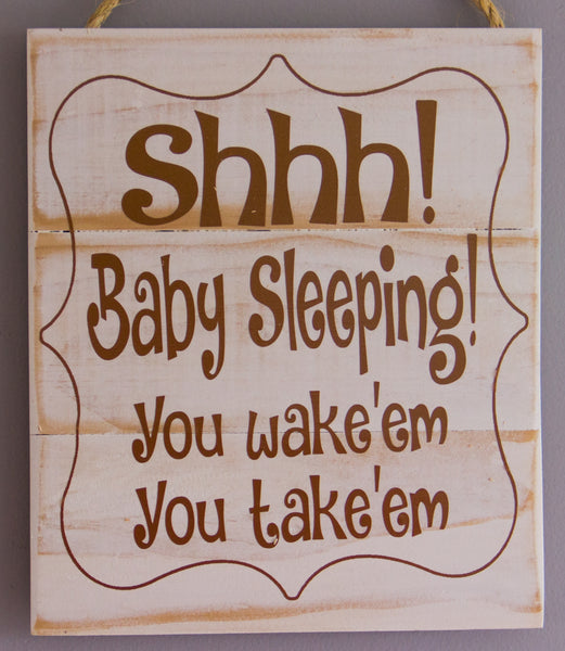 shhh! baby sleeping. Wall Art. Sign.