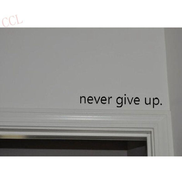Never Give Up - Motivational Decal - Black / 46Cmx5Cm