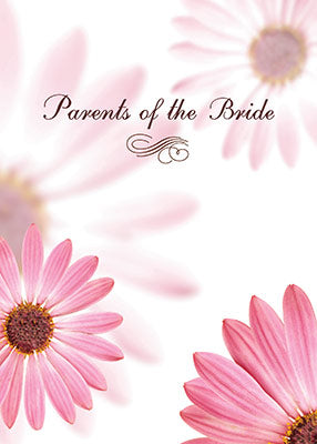 52308 Parents of the Bride Congratulations Pink Daisies