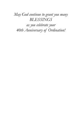 51756BA 40th Ordination Anniversary Congratulations, Hosts and Cross