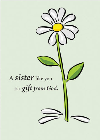 2703B Sister, Birthday, Gift from God