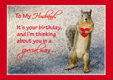 51961D Husband Birthday Squirrel, Humorous