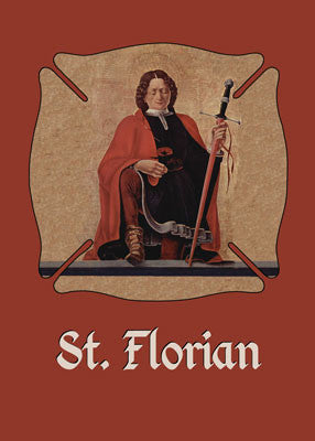 52456 St. Florian Protect Us, Catholic Saint, Firefighters