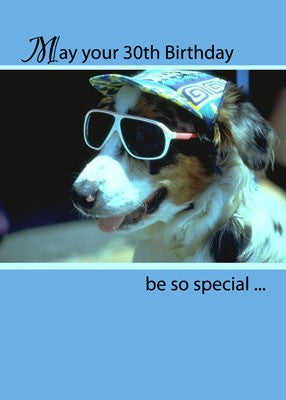 4121 30th Birthday Humorous Dog in Sunglasses
