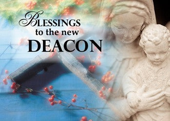4015 Blessings to New Deacon