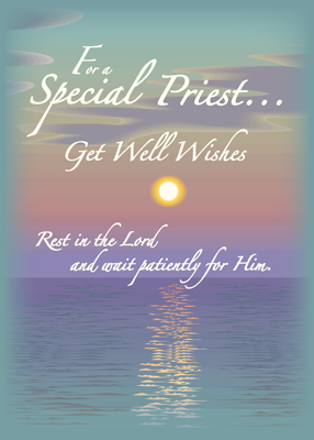 2628 Catholic Priest Get Well, Feel Better Religious