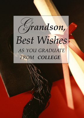 3839 Grandson College Graduation Wishes