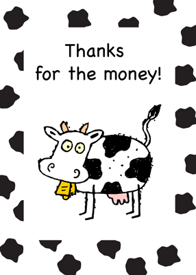 3934 Thanks for the Money, Cow