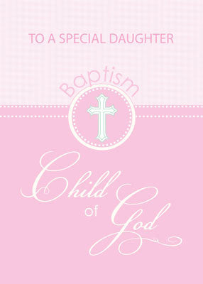 51879DJ Daughter Baptism Congratulations Pink Child of God