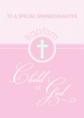 51879DG Granddaughter Baptism Congratulations Pink Child of God