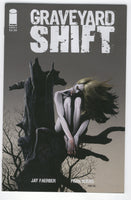 Graveyard Shift #2 Image Comics 2015 Mature Readers NM
