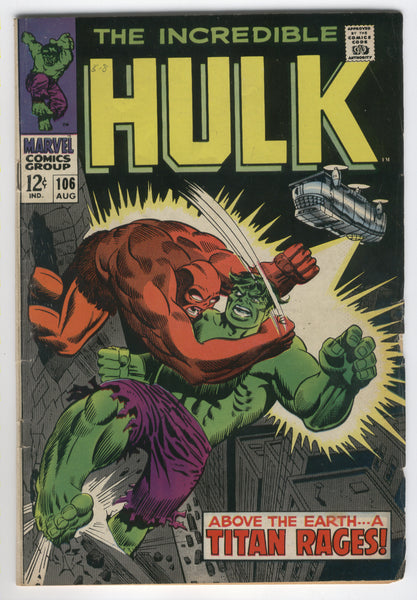 Incredible Hulk #106 Over The Earth... A Titan Rages Silver Age Classic VG