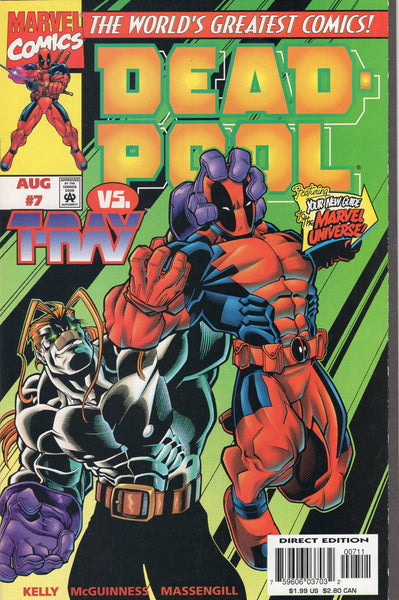 Deadpool #7 Vs. T-Ray HTF Eearly Issue NM-