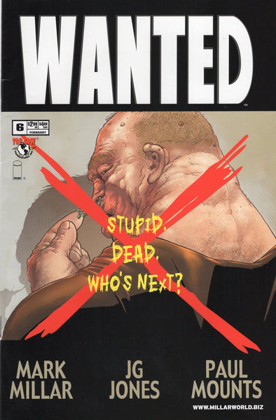 Wanted #6 Who's Next? Mark Millar JG Jones First Print For Mature Readers VF-