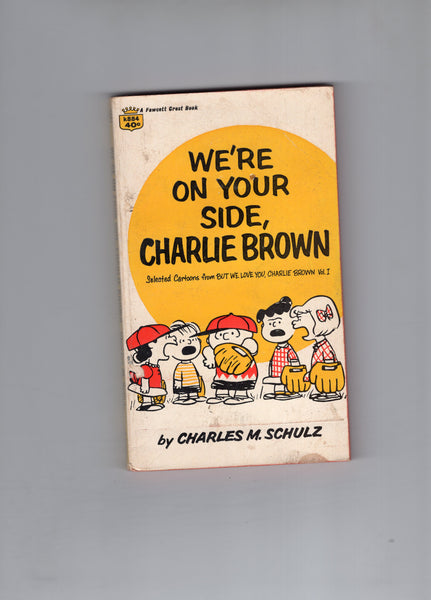We're On Your Side Charlie Brown Paperback FN