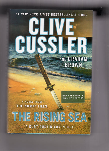 "Clive Cussler And Graham Brown ""The Rising Sea"" The Numa Files Hardcover w/ Dustjacket VF"