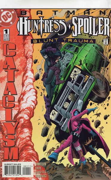 Batman : Spoiler/Huntress Blunt Trauma #1 One Shot Cataclysm! VFNM